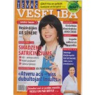 Ievas Veseliba  (LV) weekly